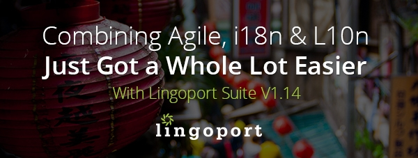 Lingoport Suite 1.14 Release