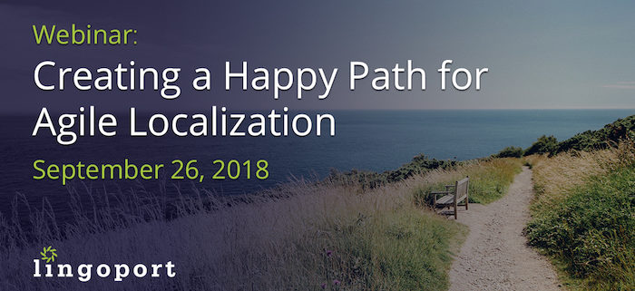 Happy Path for Agile Localization
