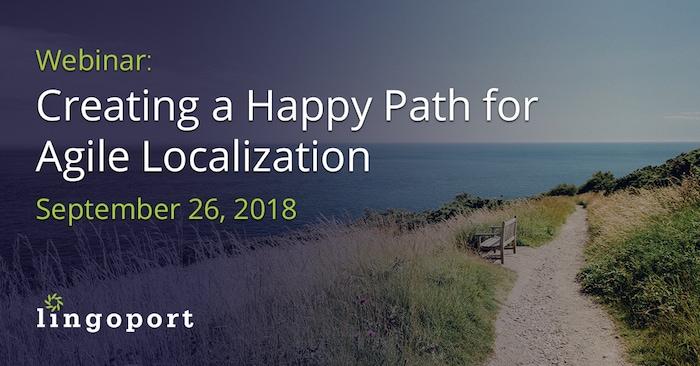 Happy Path for Agile Localization