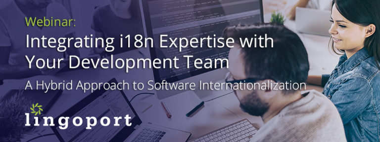 Integrating i18n Expertise with Your Software Development Team