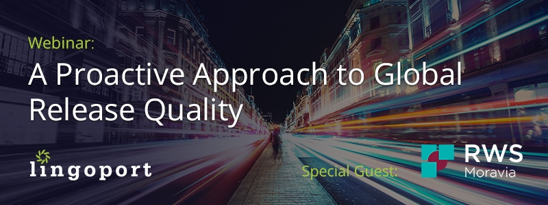 proactive approcah to global release quality